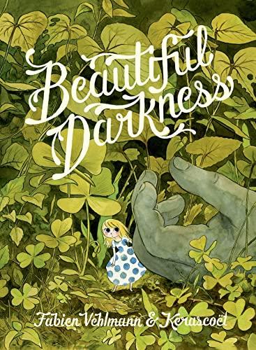 Beautiful Darkness by Fabien Vehlmann