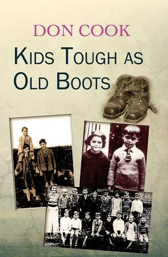 Kids Tough as Old Boots by Don Cook