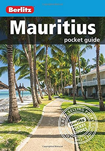 Berlitz: Mauritius Pocket Guide by APA Publications Limited