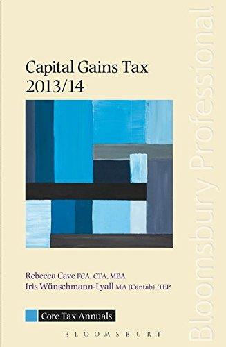 Core Tax Annual: Capital Gains Tax 2013/14 by Rebecca Cave