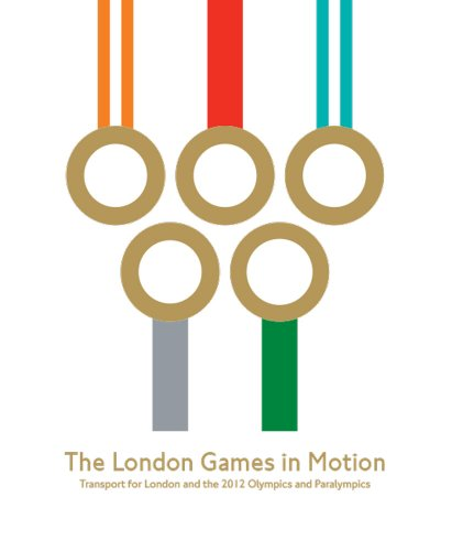 London Games in Motion by Boris Johnson