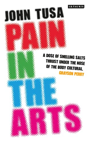 Pain in the Arts by John Tusa