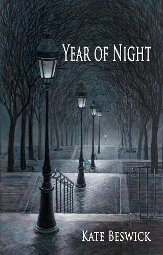 Year of Night by Kate Beswick