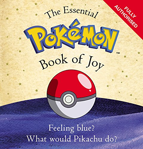 The Essential Pokemon Book of Joy: Official by The Pokemon Company International Inc