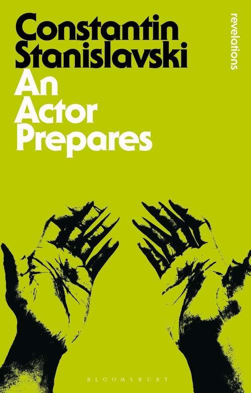 An Actor Prepares by Constantin Stanislavski
