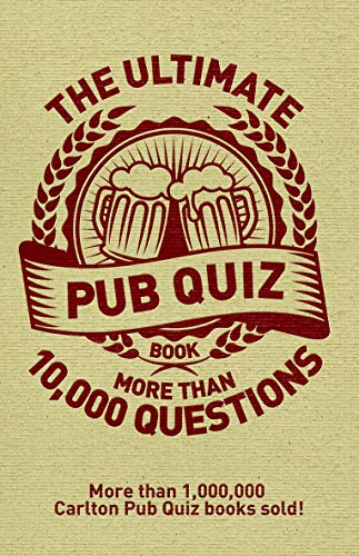 The Ultimate Pub Quiz Book: More Than 10,000 Questions! by Roy Preston