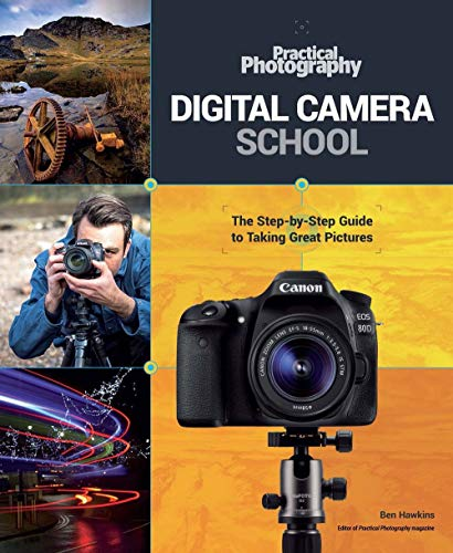 Practical Photography Digital Camera School by