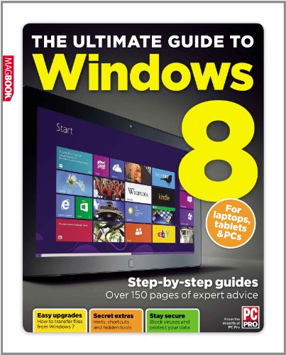 The Ultimate Guide to Windows 8 by Barry Collins