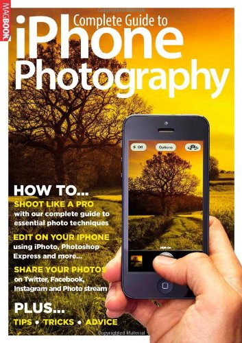 Complete Guide to iPhone Photography by Nik Rawlinson