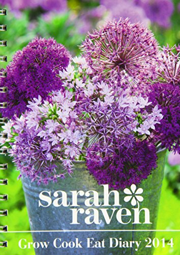 Sarah Ravens Grow Cook Eat Dlx Diary by
