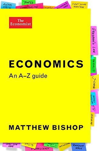 Economics: An A-Z Guide by Matthew Bishop