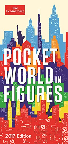 Pocket World in Figures: 2017 by The Economist