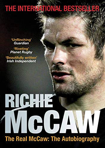 The Real McCaw: The Autobiography by Richie McCaw