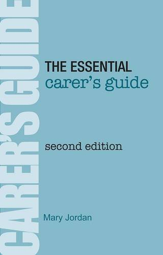 The Essential Carer's Guide by Mary Jordan