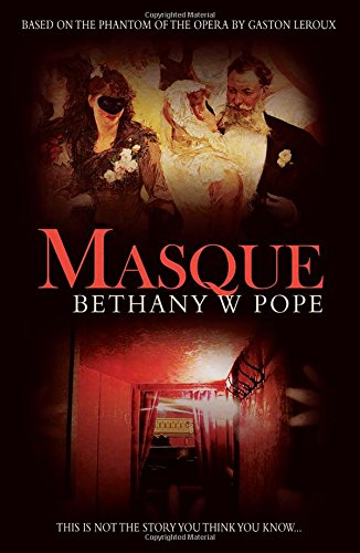 Masque by Bethany W. Pope