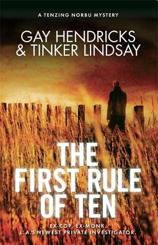 The First Rule of Ten: A Tenzing Norbu Mystery by Tinker Lindsay