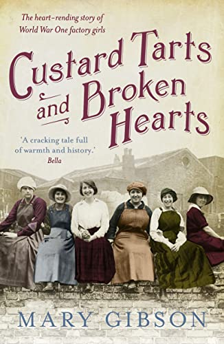 Custard Tarts and Broken Hearts by Mary Gibson