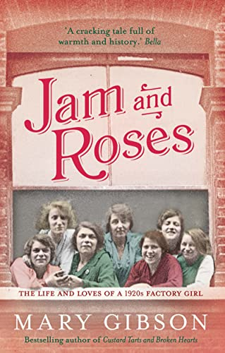 Jam and Roses by Mary Gibson