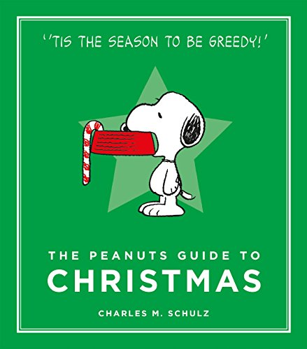 The Peanuts Guide to Christmas by Charles M. Schulz