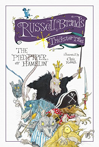 Russell Brand's Trickster Tales: The Pied Piper of Hamelin by Russell Brand