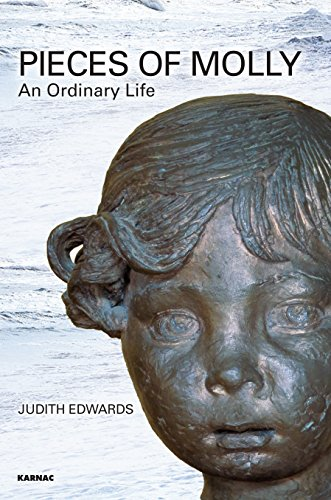 Pieces of Molly: An Ordinary Life by Judith Edwards