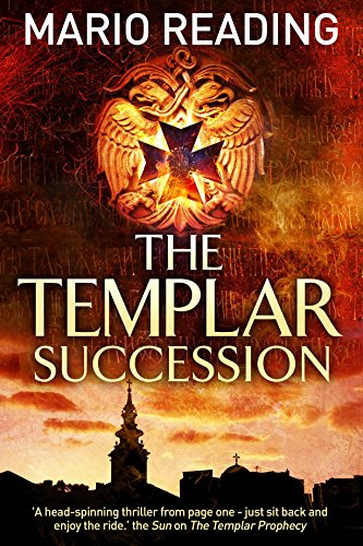The Templar Succession: 3 by Mario Reading
