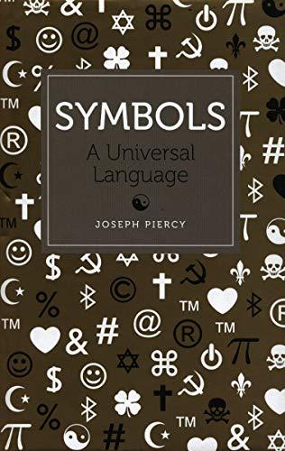 Symbols: A Universal Language by Joseph Piercy