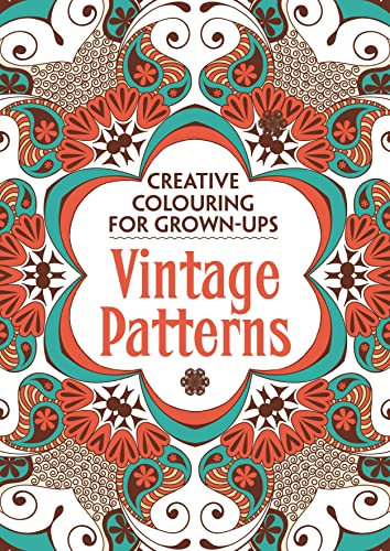 Vintage Patterns: Creative Colouring for Grown-ups by