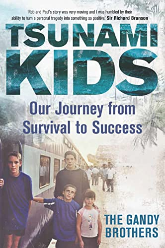 Tsunami Kids: Our Journey from Survival to Success by Paul Forkan