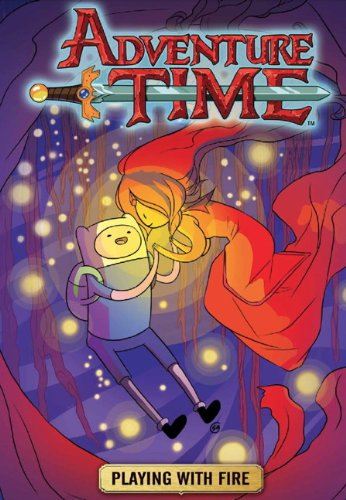 Adventure Time: v. 1: Playing with Fire by Danielle Corsetto