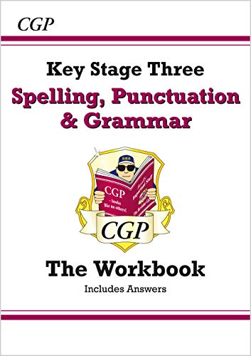 Spelling, Punctuation and Grammar for KS3 - Workbook (with Answers) by CGP Books