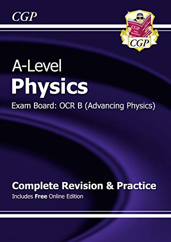 New A-Level Physics: OCR B Year 1 & 2 Complete Revision & Practice with Online Edition by CGP Books