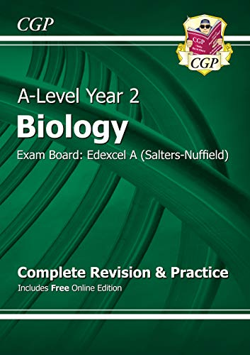 New A-Level Biology: Edexcel A Year 2 Complete Revision & Practice with Online Edition: Exam Board: Edexcel A (Salters-Nuffield) by CGP Books