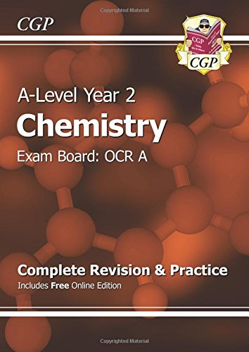 New A-Level Chemistry: OCR A Year 2 Complete Revision & Practice with Online Edition by CGP Books