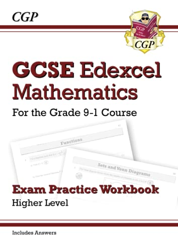 New GCSE Maths Edexcel Exam Practice Workbook: Higher - For the Grade 9-1Course (Includes Answers) by CGP Books