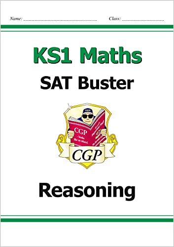 New KS1 Maths Sat Buster: Reasoning (for the 2017 Tests and Beyond) by CGP Books
