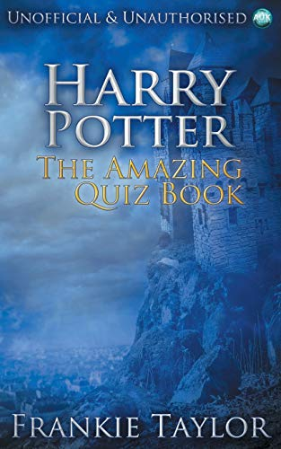 Harry Potter - The Amazing Quiz Book by Frankie Taylor