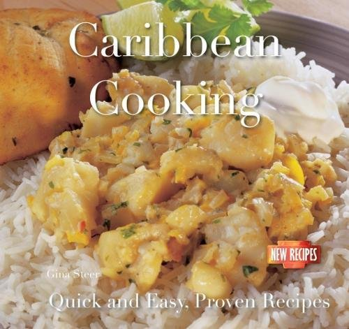 Caribbean Cooking: Quick and Easy Recipes by Camilla de la Bedoyere