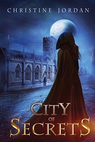 City of Secrets by Christine Jordan