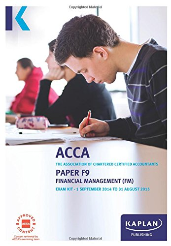 F9 Financial Management - Exam Kit by