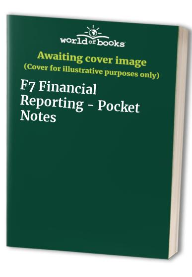 F7 Financial Reporting - Pocket Notes by