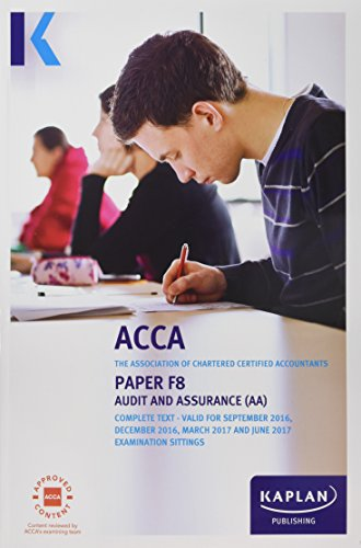 ACCA F8 Audit and Assurance (International and UK) by Kaplan Publishing