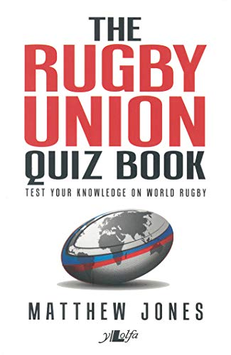 The Rugby Union Quiz Book by Matthew Jones