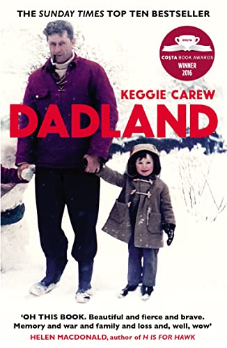 Dadland: A Journey into Uncharted Territory by Keggie Carew