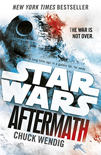 Star Wars: Aftermath: Journey to Star Wars: The Force Awakens by Chuck Wendig