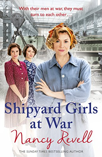 Shipyard Girls at War: Book 2 by Nancy Revell