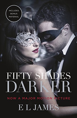 Fifty Shades Darker: Official Movie Tie-in Edition, Includes Bonus Material by E. L. James