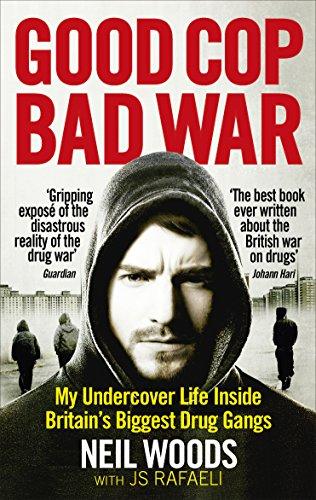 Good Cop, Bad War by Neil Woods