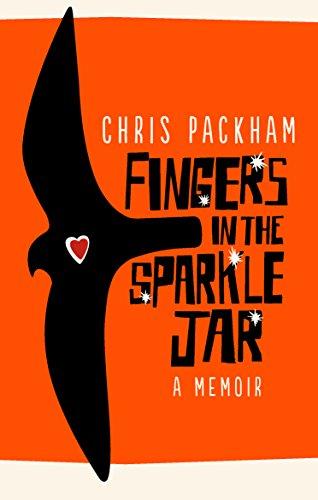 Fingers in the Sparkle Jar: A Memoir by Chris Packham