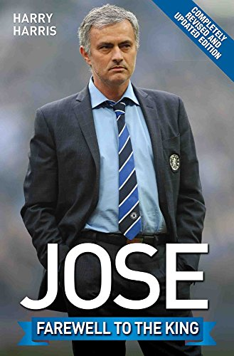Jose: Farewell to the King by Harry Harris
